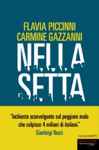 """Libertà di culto e manipolazione del pensiero: """"Nella setta"""" di Flavia Piccinni e Carmine Gazzanni (Fandango, 2018)"""