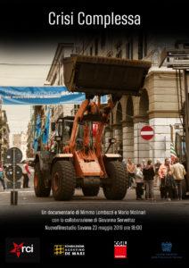 Crisi complessa: il documentario al Nuovofilmstudio (il trailer)