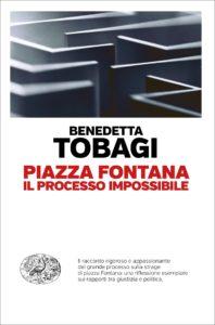 """Piazza Fontana"" – di Benedetta Tobagi"