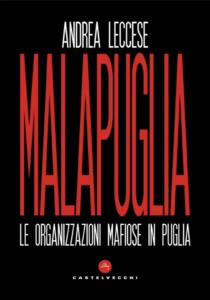 """""""Malapuglia"""" – di Andrea Leccese"""