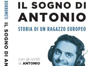 """""""Il sogno di Antonio deve continuare"""". Paolo Borrometi parla del libro dedicato a Megalizzi"""