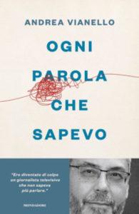 Ogni parola che sapevo, il libro (da non perdere) di Andrea Vianello
