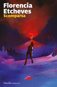 """""""Scomparsa"""", recensione del noir di denuncia di Florencia Etcheves"""
