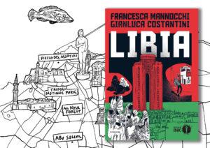 La Libia raccontata dai libici in un reportage a fumetti. Intervista al fumettista Gianluca Costantini