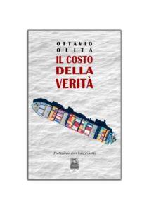 """La prefazione di Don Luigi Ciotti al libro """"Il costo della verità"""" – di Ottavio Olita"""