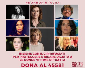 #nonhopiupaura: la campagna del Consiglio Italiano per i Rifugiati a sostegno delle donne vittime di tratta dal 9 al 15 marzo