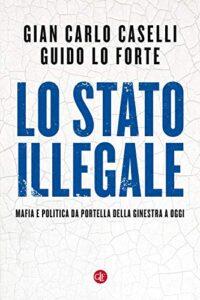 """Il libro di Caselli e Loforte può essere una bussola per chi avesse voglia di cercare la """"giusta rotta"""""""