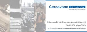 World Press Freedom Day: online il nuovo sito di Ossigeno sui 30 giornalisti italiani uccisi