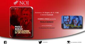 """Noi presenta """"L'educazione di un fascista"""": Federica Angeli dialoga con Paolo Berizzi"""