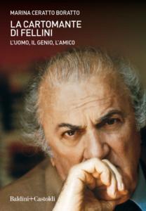 La Cartomante di Fellini di Marina Ceratto Boratto