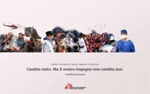 Nuova campagna MSF: Cambia tutto, ma il nostro impegno non cambia mai