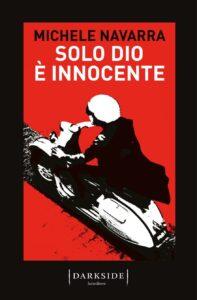 'Solo Dio è innocente'di Michele Navarra