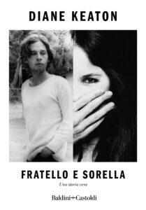 'Fratello e Sorella': una ricerca introspettiva di un passato che poteva essere diverso; alla ricerca di una chance di riscatto verso il fratello malato.