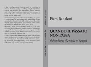 """""""Quando il passato non passa: Il franchismo che resiste in Spagna"""" – di Piero Badaloni"""
