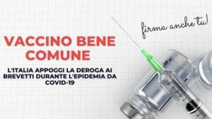 """Vaccino """"Bene Comune""""? Oltre gli slogan, le scelte immediate per l'Italia . La salute non è proprietà privata. Appello*"""