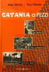 """Ricordando la """"Catania a pezzi"""" di Tino Vittorio e Aldo Motta"""
