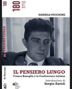 «Il pensiero lungo. Franco Basaglia e la Costituzione» di Daniele Piccione apre la rassegna della Conferenza Permanente per la Salute Mentale nel Mondo