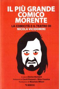 """Il """"guitto immondo"""": Nicola Vicidomini: un saggio da Mimesis"""