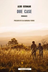 Un romanzo potente e pieno di poesia: 'Due Case'