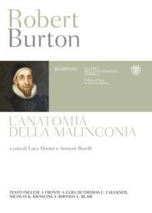 """""""L'anatomia della malinconia"""" di Robert Burton"""