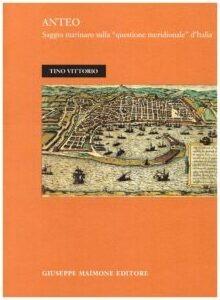 Quella «Quarta Europa» bagnata dal Mediterraneo: «Anteo», un saggio di Tino Vittorio