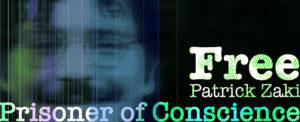 """""""Free Patrick Zaki, prisoner of conscience"""""""