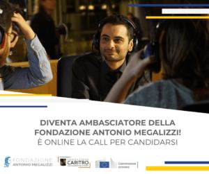 """È online la call per partecipare al """"Progetto Ambasciatori della Fondazione Antonio Megalizzi"""""""