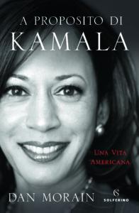 A proposito di Kamala, una vita americana