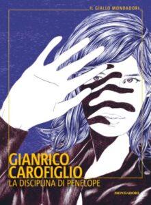 """""""La disciplina di Penelope"""", di Gianrico Carofiglio"""