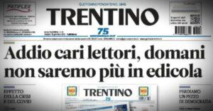 """Chiuso dopo 75 anni il quotidiano """"Trentino"""". Il direttore Mantovan: """"è stato un pezzo importante di democrazia"""""""