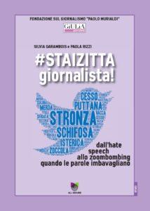 #staizitta giornalista! – di GiULiA giornaliste (autrici Silvia Garambois e Paola Rizzi)