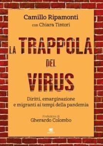 """""""La trappola del virus"""". Gli invisibili ai tempi della pandemia"""