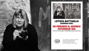 """Letture Metropolitane. Incontro con Letizia Battaglia per l'autobiografia """"Mi prendo il mondo ovunque sia"""" (Einaudi)"""