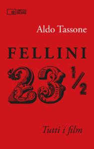A Rimini Fellini calls, i libri del centenario. Aldo Tassone 23 ½