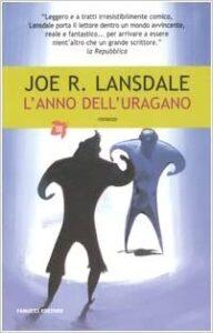 Omaggio a Joe Lansdale | Lansdale e 'L'anno dell'uragano'