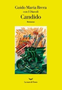 """""""Candido"""" – di Guido Maria Brera, con il collettivo I Diavoli"""