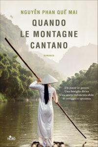 'Quando le montagne cantano'. Alla scoperta della terra dei Viet