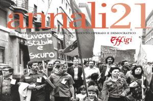 """""""Le lotte e l'utopia 1968 – 1970. Il progetto e le forme di un cinema politico"""", ventunesimo annale della fondazione AAMOD"""