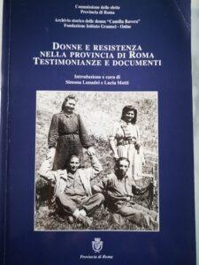 Riletture. Lotta armata e resistenza diffusa nella provincia di Roma. Il contributo delle donne alla Liberazione