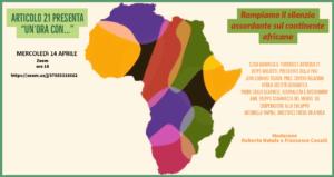 """""""Un'ora con…."""" dedicato all'Africa, per rompere il silenzio su un continente oscurato. Oggi alle 18"""