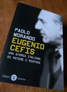I tanti misteri italiani di Eugenio Cefis nel racconto di Paolo Morando