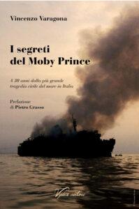"""""""I segreti del Moby Prince"""" – di Vincenzo Varagona (Vydia editore)"""