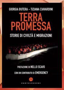 """""""Terra promessa"""" il nuovo libro di Giorgia Butera e Tiziana Ciavardini"""