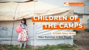 Children of the camps, Sara Melotti racconta il suo viaggio in Kurdistan iracheno per Terre des Hommes