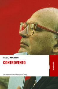 "Craxi in""Controvento"""