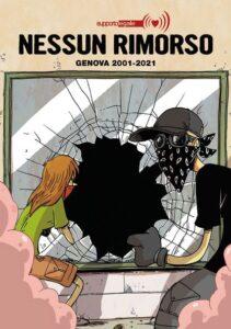 Un fumetto e un documentario per ricordare le ingiustizie di Genova
