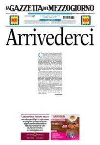 La Gazzetta del Mezzogiorno interrompe le pubblicazioni. Il sindacato: «Decisione incomprensibile»