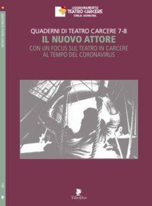 """Quaderni di Teatro Carcere """"Il nuovo attore"""": presentazione a Modena al Teatro dei Venti"""