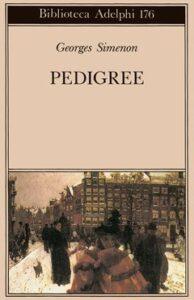 Simenon in valigia: La mano e Pedigree