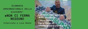 Giornata internazionale della gioventù. Intervista a Luca Abete
